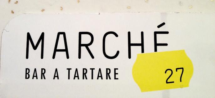 Marché 27: Bar à Tartare